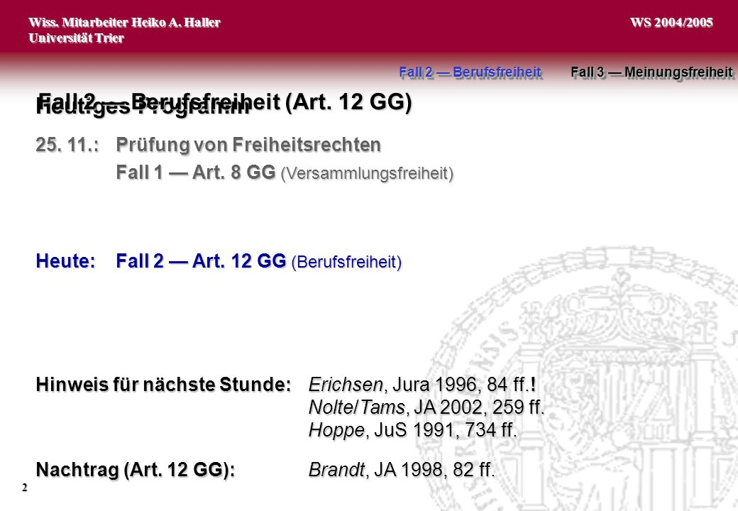Fall 2 — Berufsfreiheit (Art. 12 GG)