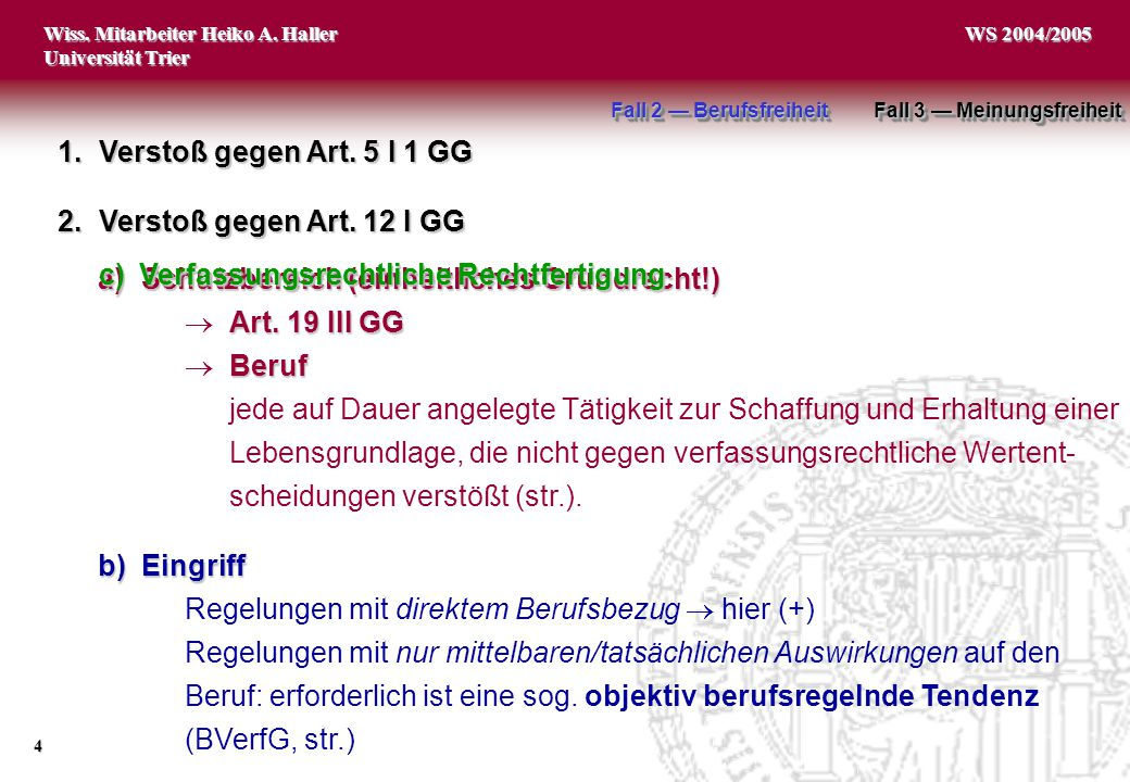 a) Schutzbereich (einheitliches Grundrecht!)  Art. 19 III GG  Beruf