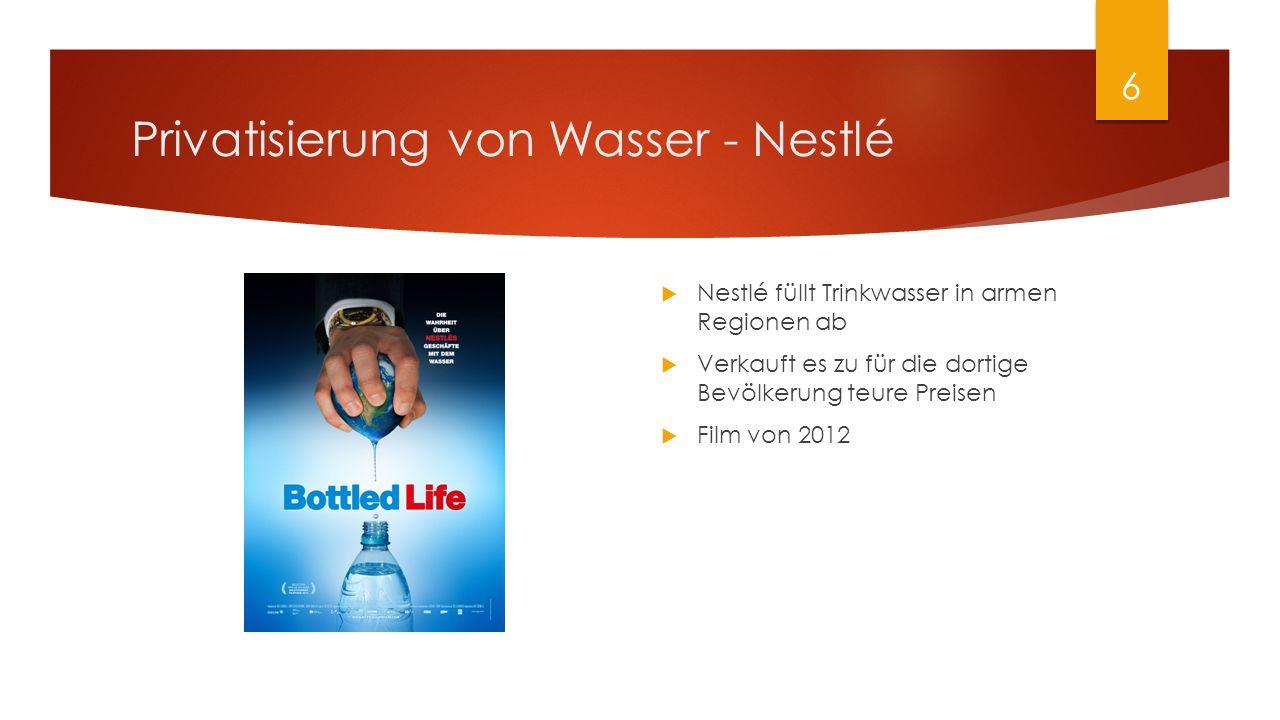 Privatisierung von Wasser - Nestlé