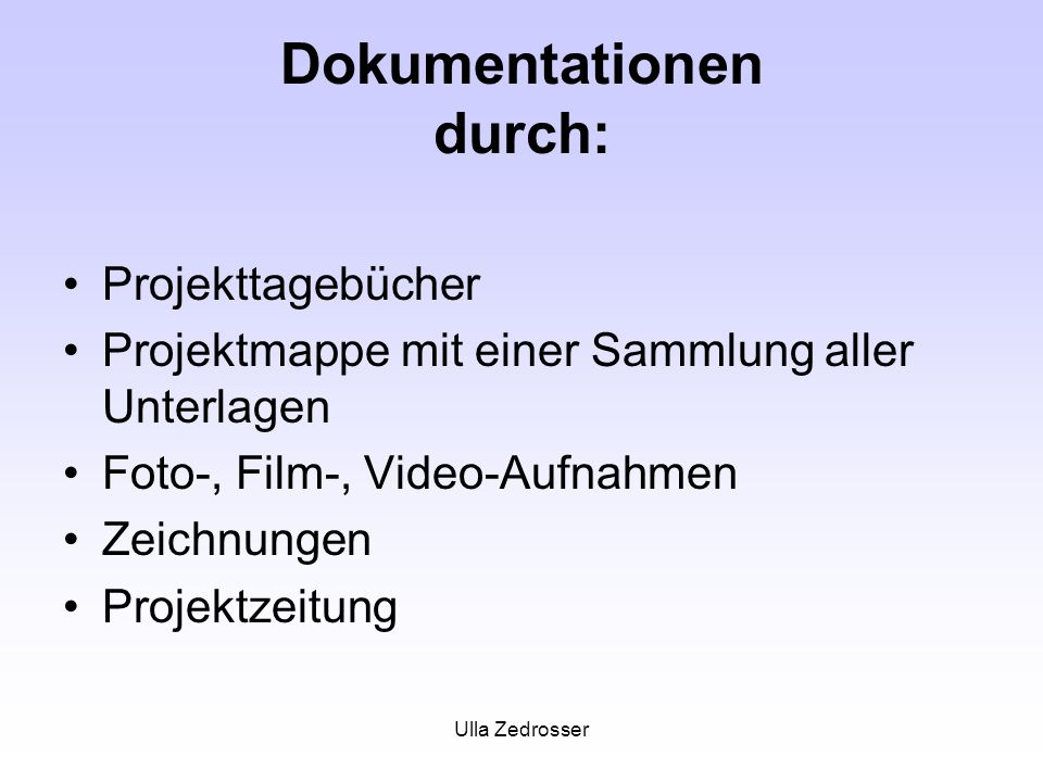 Dokumentationen durch: