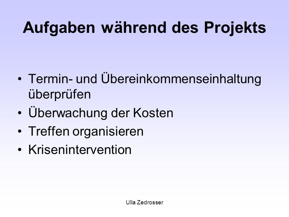 Aufgaben während des Projekts
