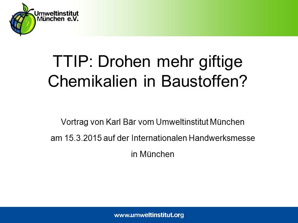 TTIP: Drohen mehr giftige Chemikalien in Baustoffen