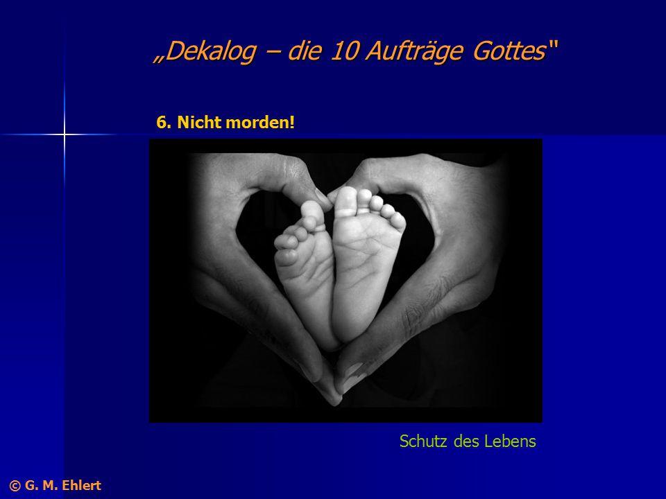 """""""Dekalog – die 10 Aufträge Gottes"""