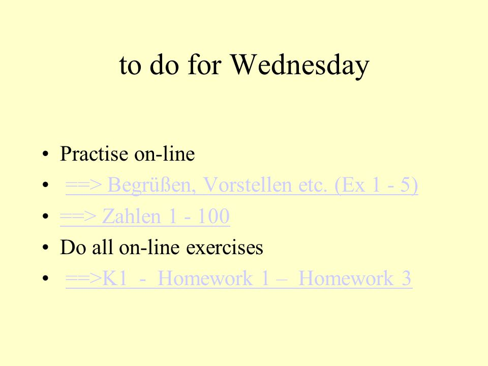 to do for Wednesday Practise on-line
