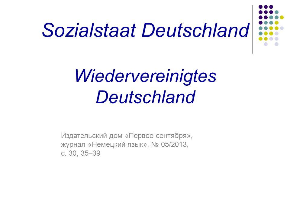 Sozialstaat Deutschland Wiedervereinigtes Deutschland