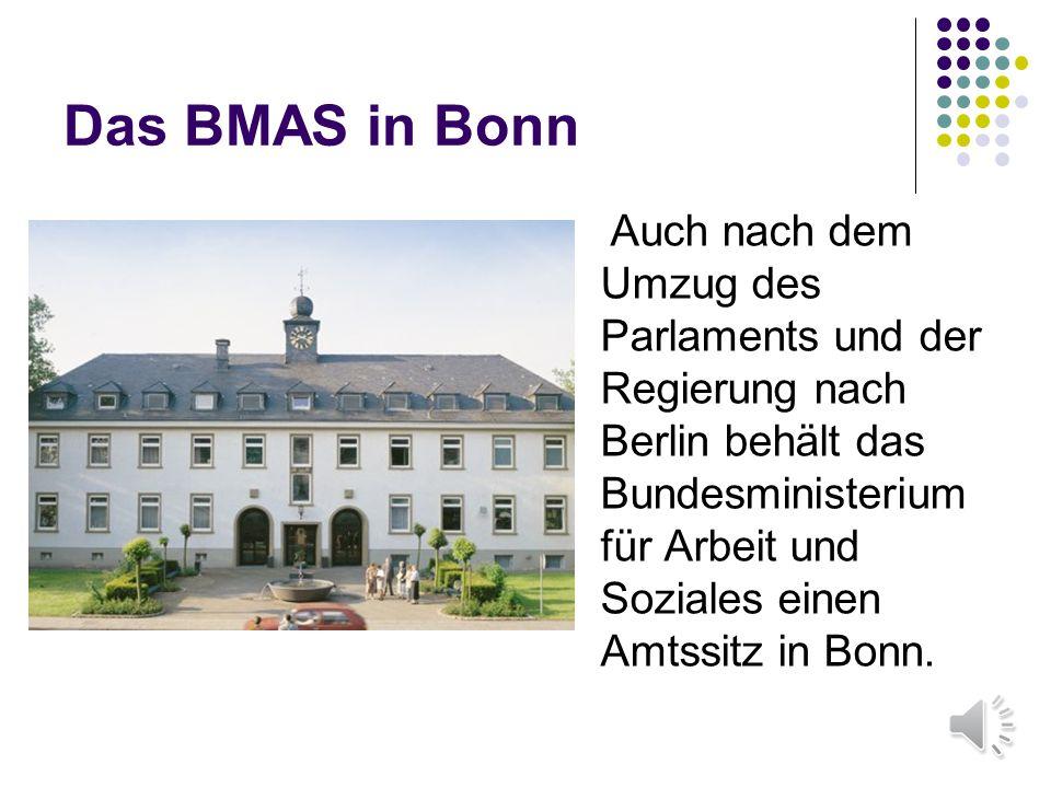 Das BMAS in Bonn