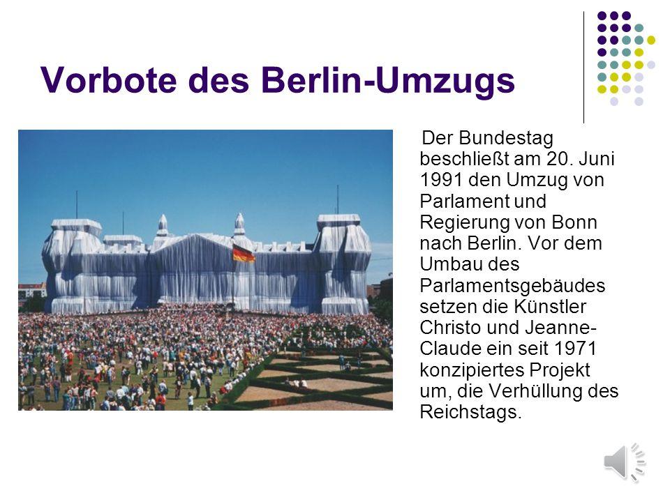 Vorbote des Berlin-Umzugs