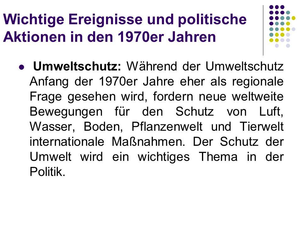 Wichtige Ereignisse und politische Aktionen in den 1970er Jahren