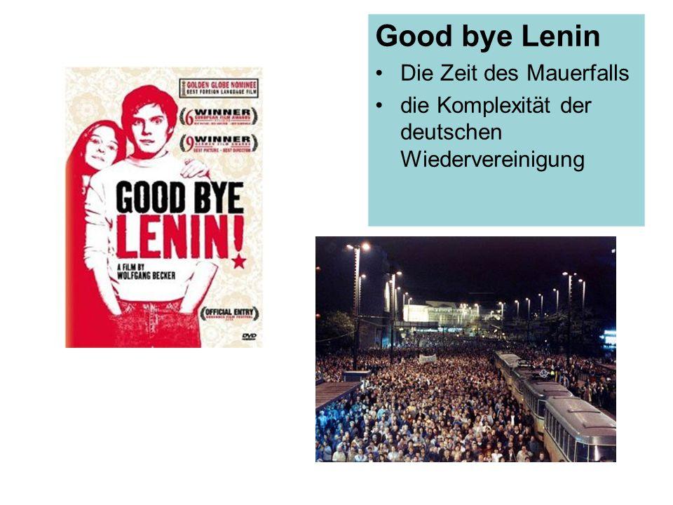 Good bye Lenin Die Zeit des Mauerfalls