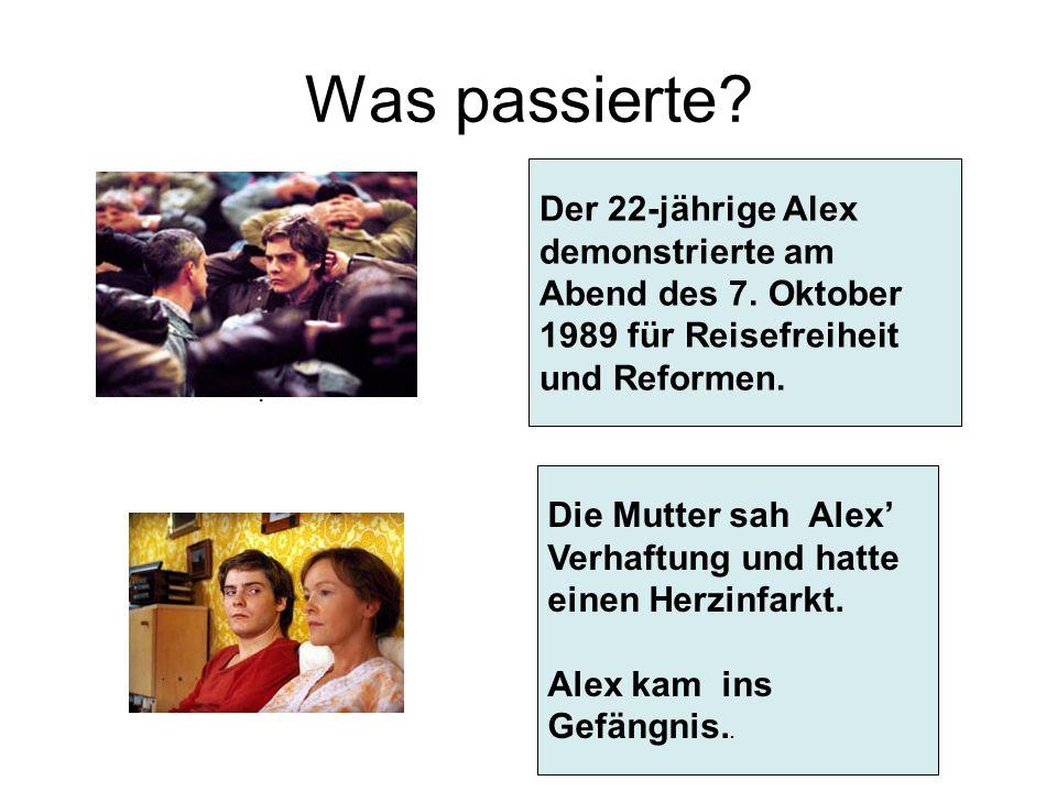 Was passierte Der 22-jährige Alex demonstrierte am Abend des 7. Oktober 1989 für Reisefreiheit und Reformen.