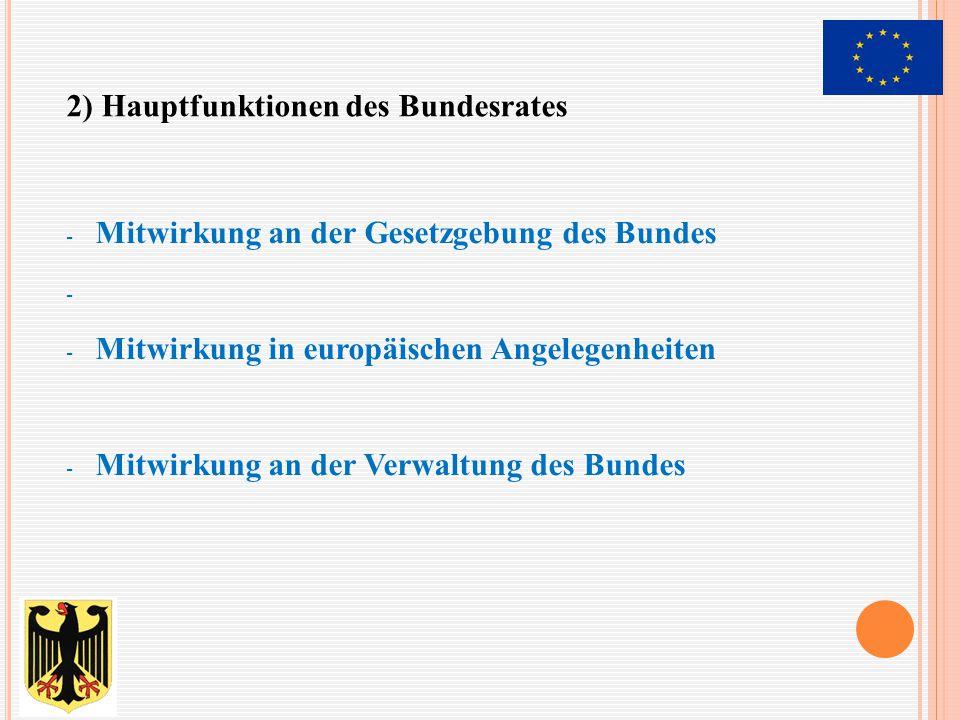 2) Hauptfunktionen des Bundesrates