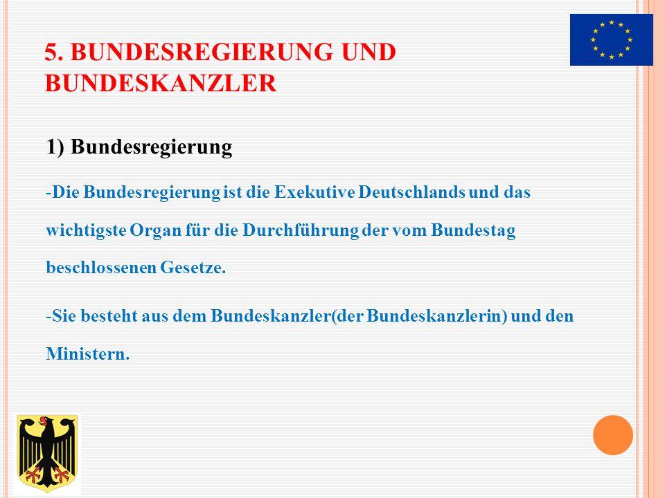 5. Bundesregierung und Bundeskanzler