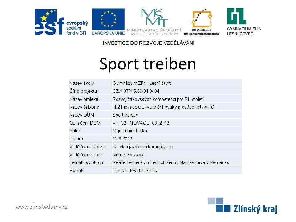 Sport treiben www.zlinskedumy.cz Název školy