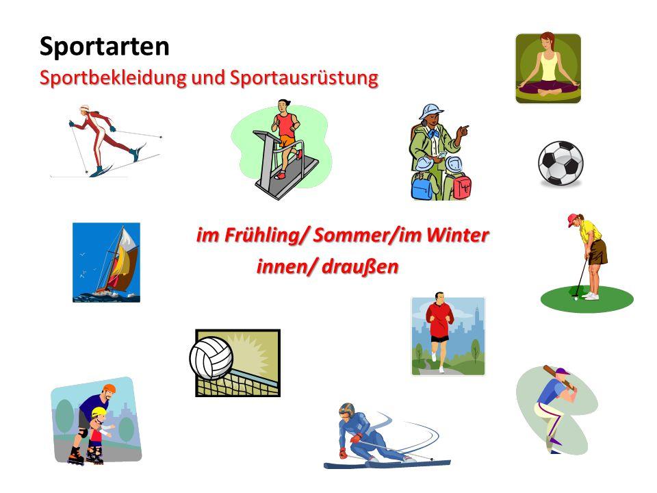 Sportarten Sportbekleidung und Sportausrüstung im Frühling/ Sommer/im Winter innen/ draußen