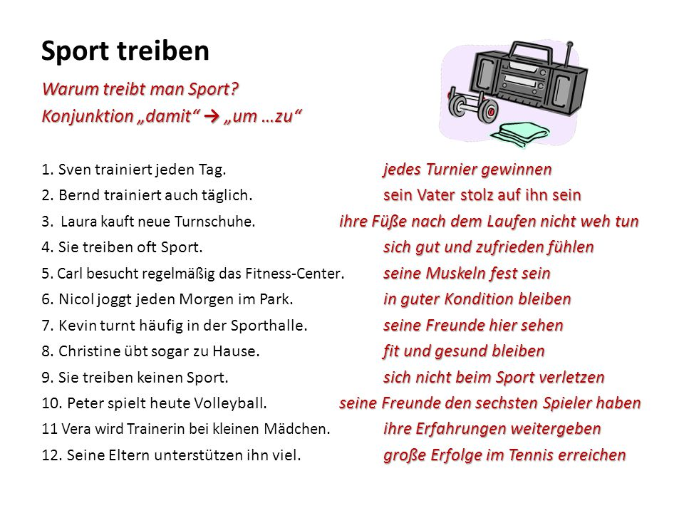 """Sport treiben Warum treibt man Sport Konjunktion """"damit → """"um …zu"""