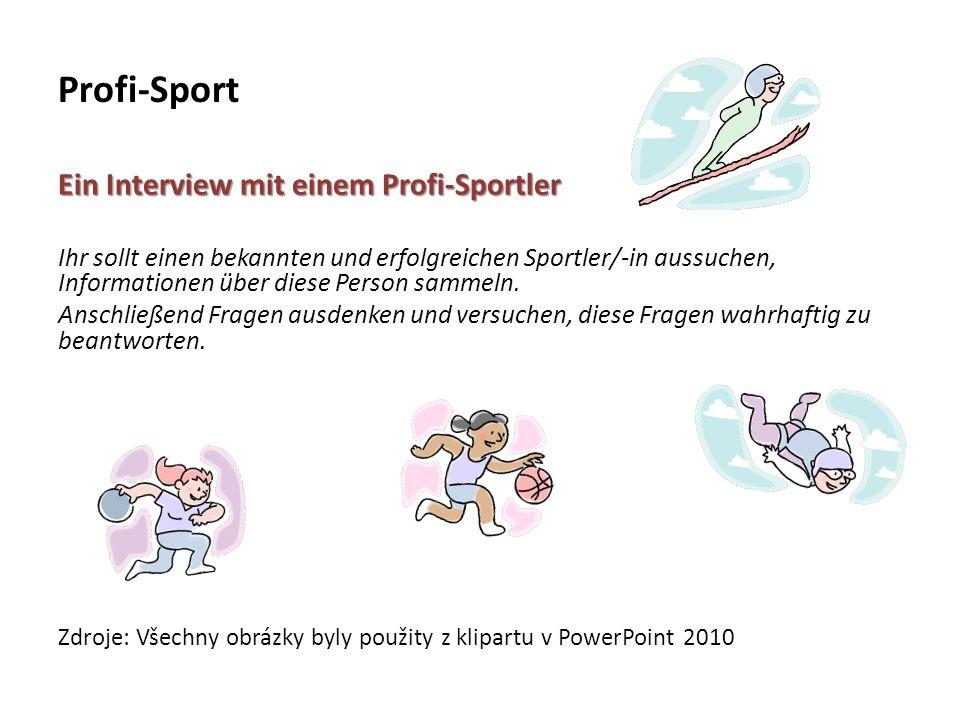 Profi-Sport Ein Interview mit einem Profi-Sportler.