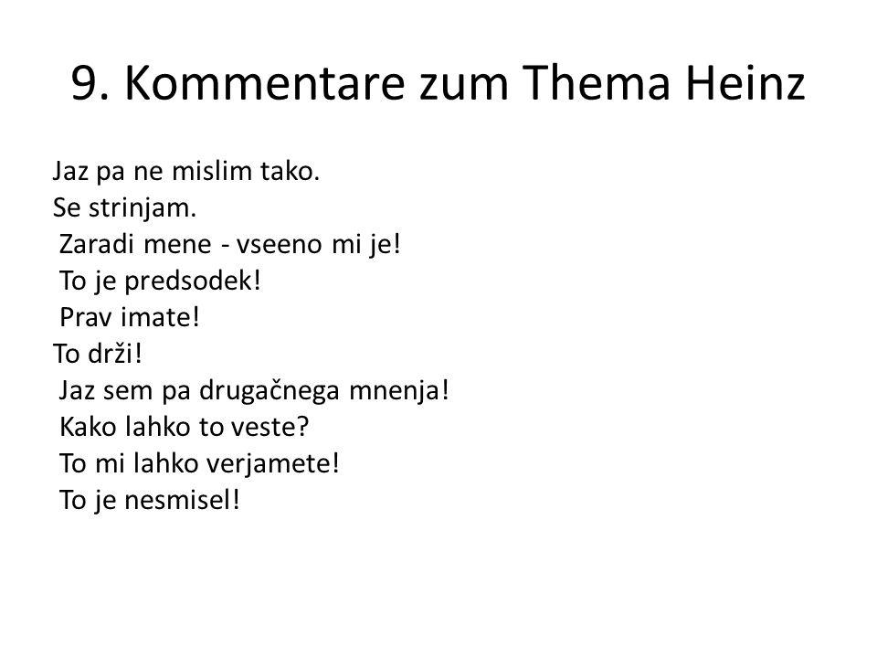 9. Kommentare zum Thema Heinz