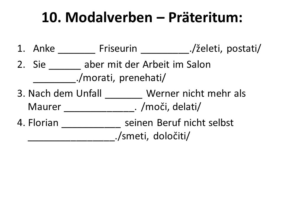10. Modalverben – Präteritum: