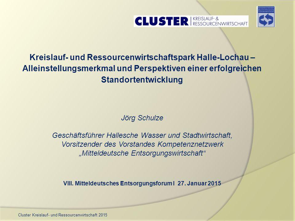 Kreislauf- und Ressourcenwirtschaftspark Halle-Lochau –