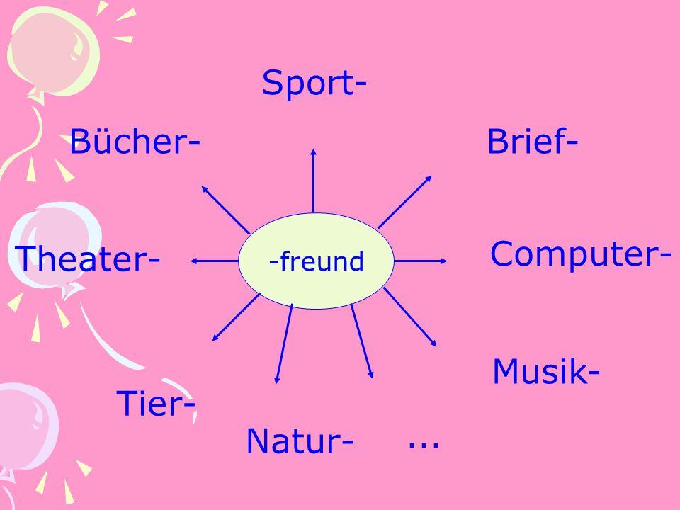 Sport- Bücher- Brief- Computer- Theater- Musik- Tier- ... Natur-
