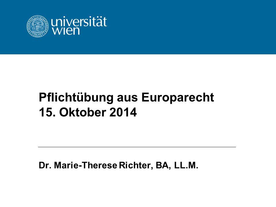 Pflichtübung aus Europarecht 15. Oktober 2014