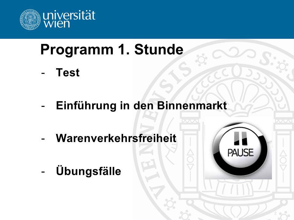 Programm 1. Stunde Test Einführung in den Binnenmarkt