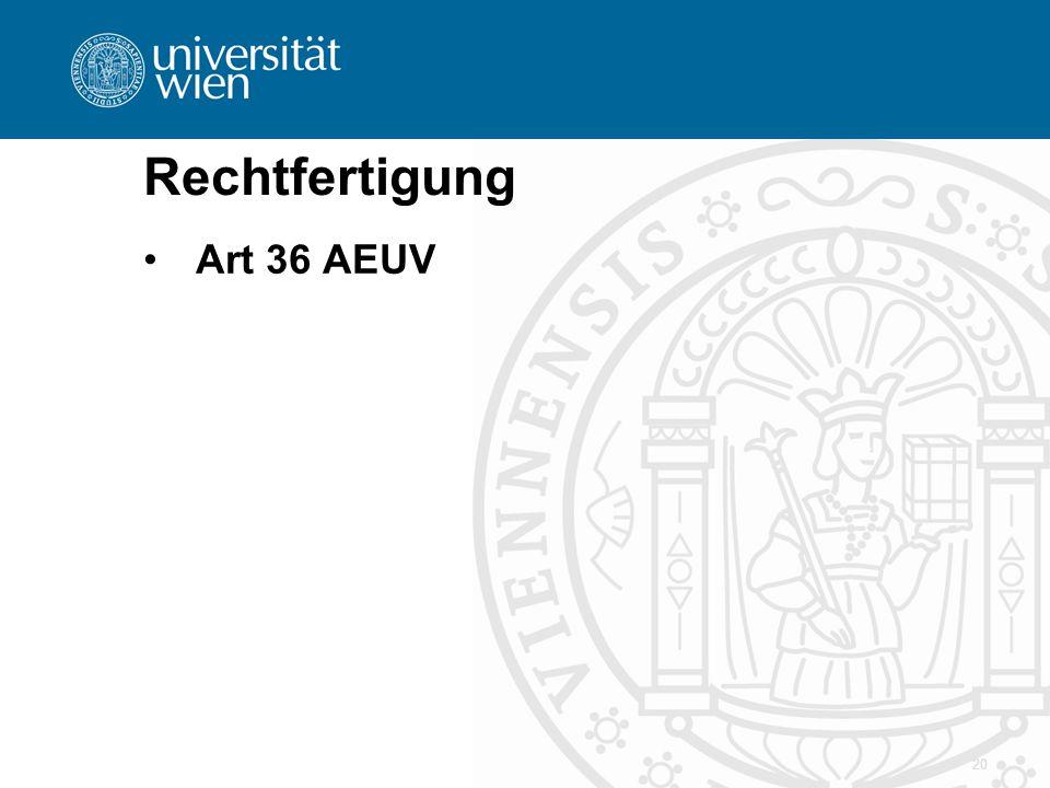 Rechtfertigung Art 36 AEUV