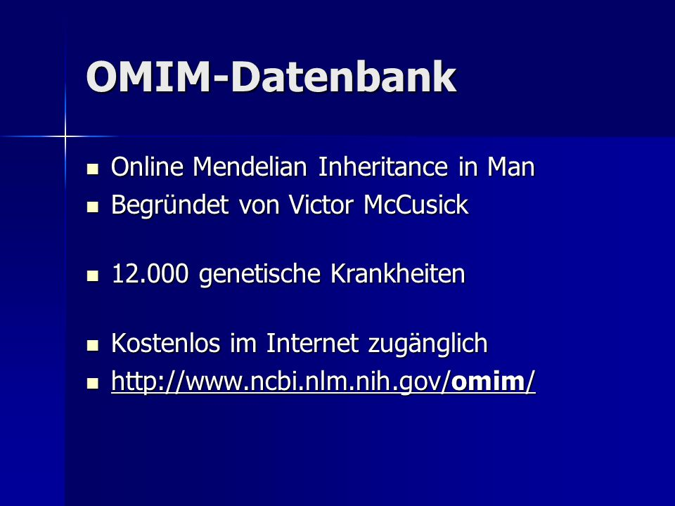 OMIM-Datenbank Online Mendelian Inheritance in Man