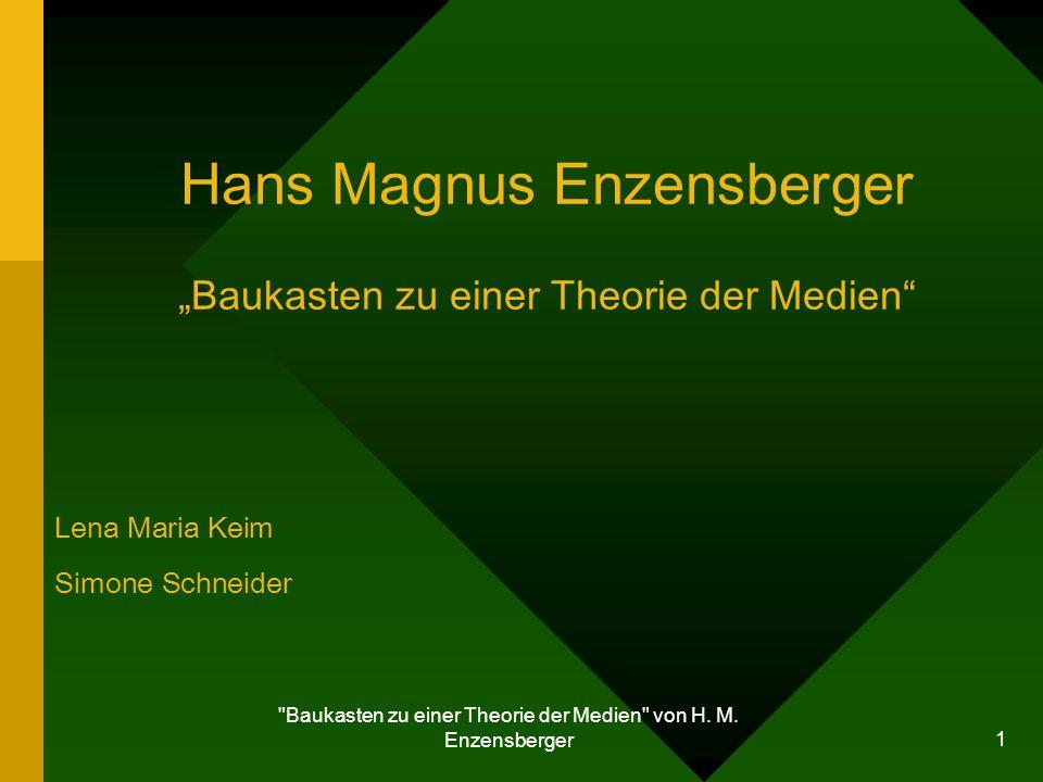 """Hans Magnus Enzensberger """"Baukasten zu einer Theorie der Medien"""