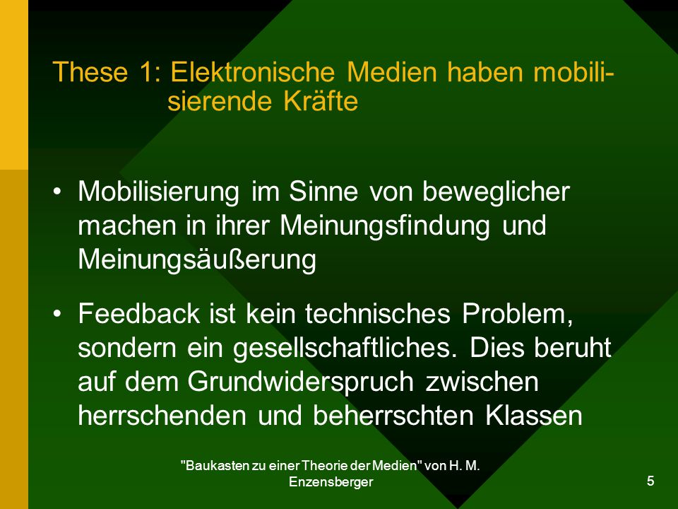 These 1: Elektronische Medien haben mobili- sierende Kräfte