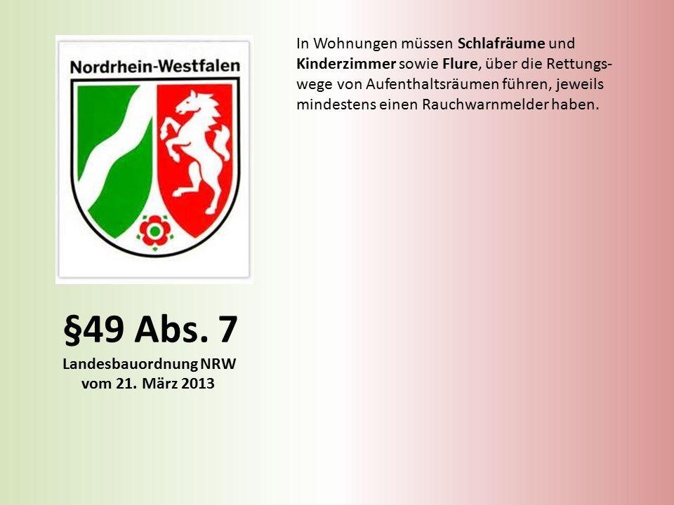 §49 Abs. 7 Landesbauordnung NRW vom 21. März 2013