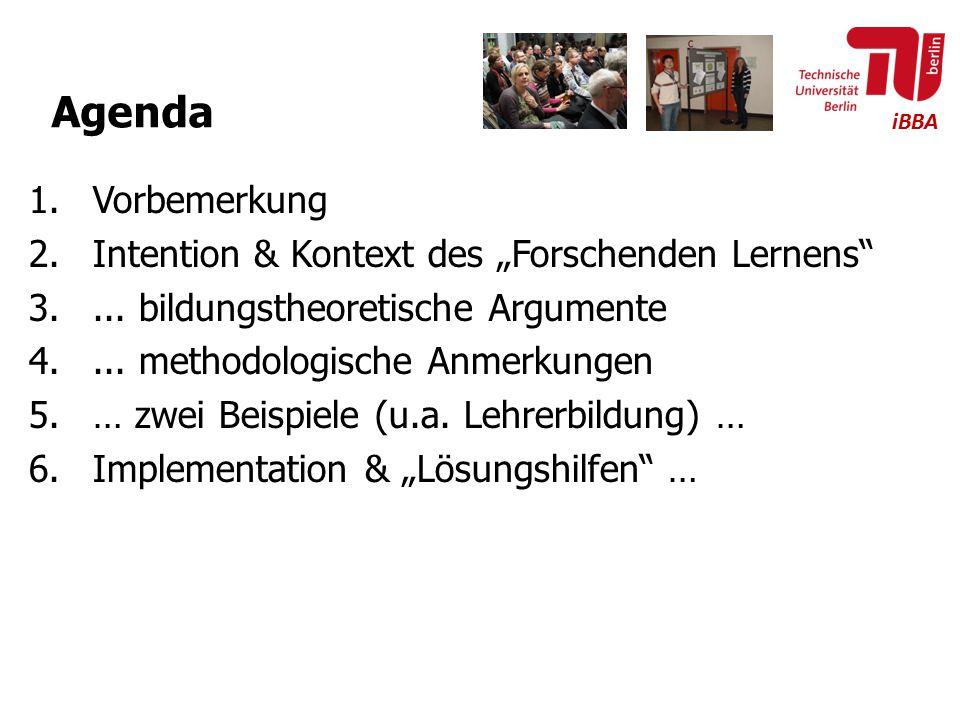 """Agenda Vorbemerkung Intention & Kontext des """"Forschenden Lernens"""