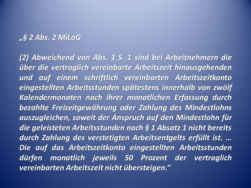 㤠2 Abs. 2 MiLoG