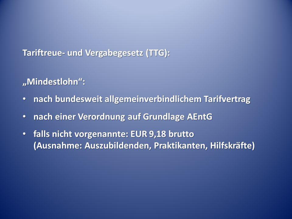 """Tariftreue- und Vergabegesetz (TTG): """"Mindestlohn :"""
