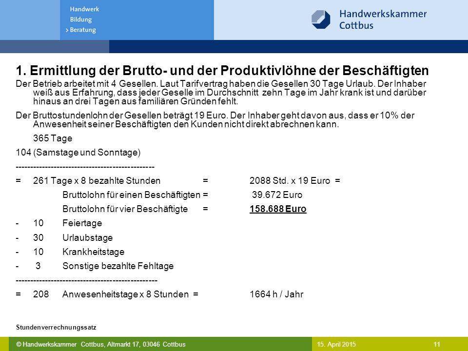 1. Ermittlung der Brutto- und der Produktivlöhne der Beschäftigten