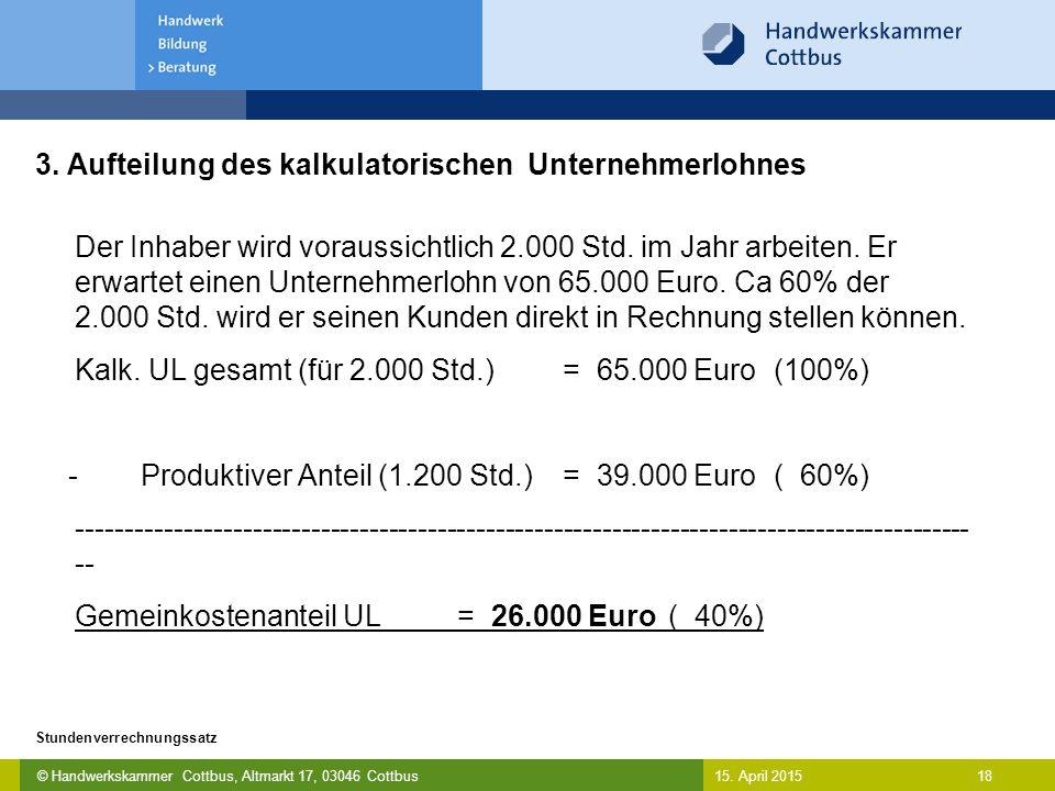 3. Aufteilung des kalkulatorischen Unternehmerlohnes
