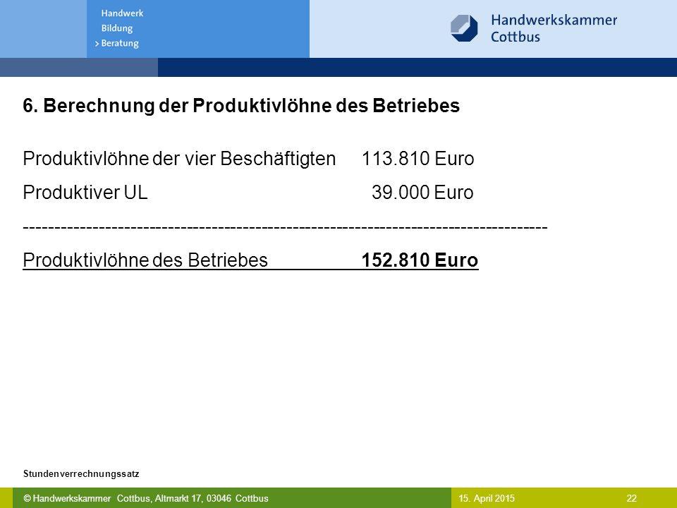 6. Berechnung der Produktivlöhne des Betriebes