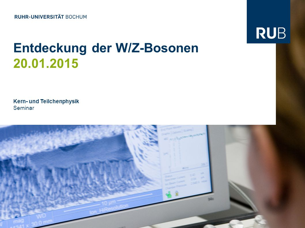 Entdeckung der W/Z-Bosonen 20.01.2015