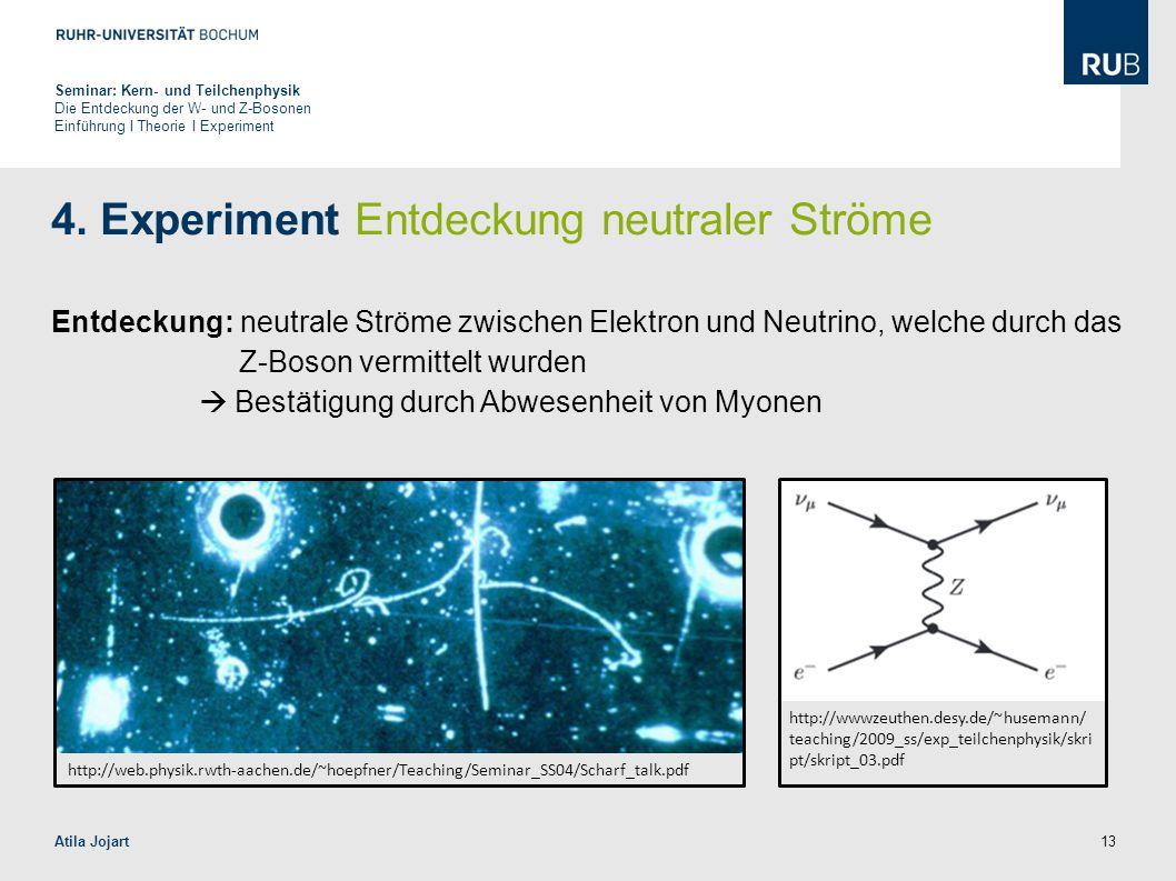 4. Experiment Entdeckung neutraler Ströme