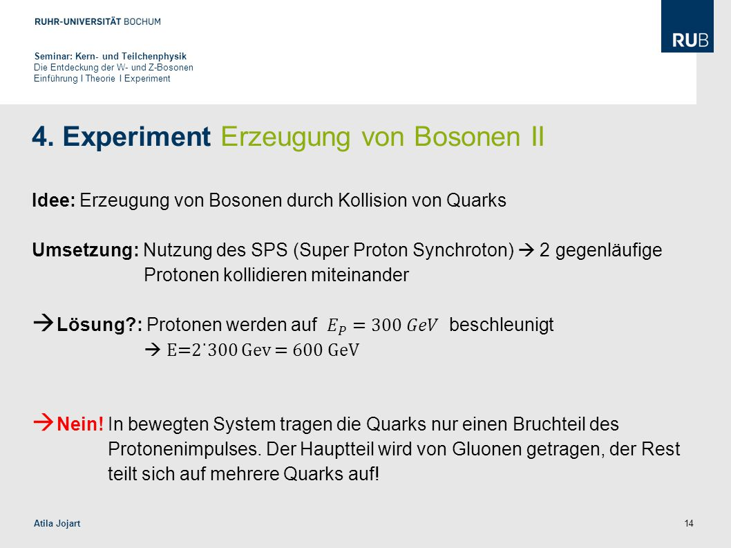4. Experiment Erzeugung von Bosonen II