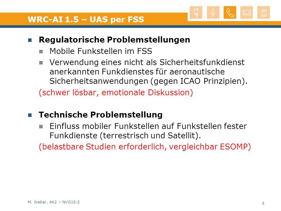 WRC-AI 1.5 – UAS per FSS Regulatorische Problemstellungen. Mobile Funkstellen im FSS.