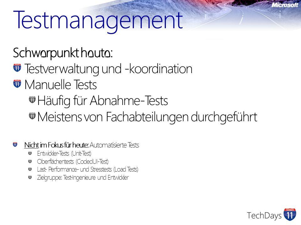 Testmanagement Schwerpunkt heute: Testverwaltung und -koordination