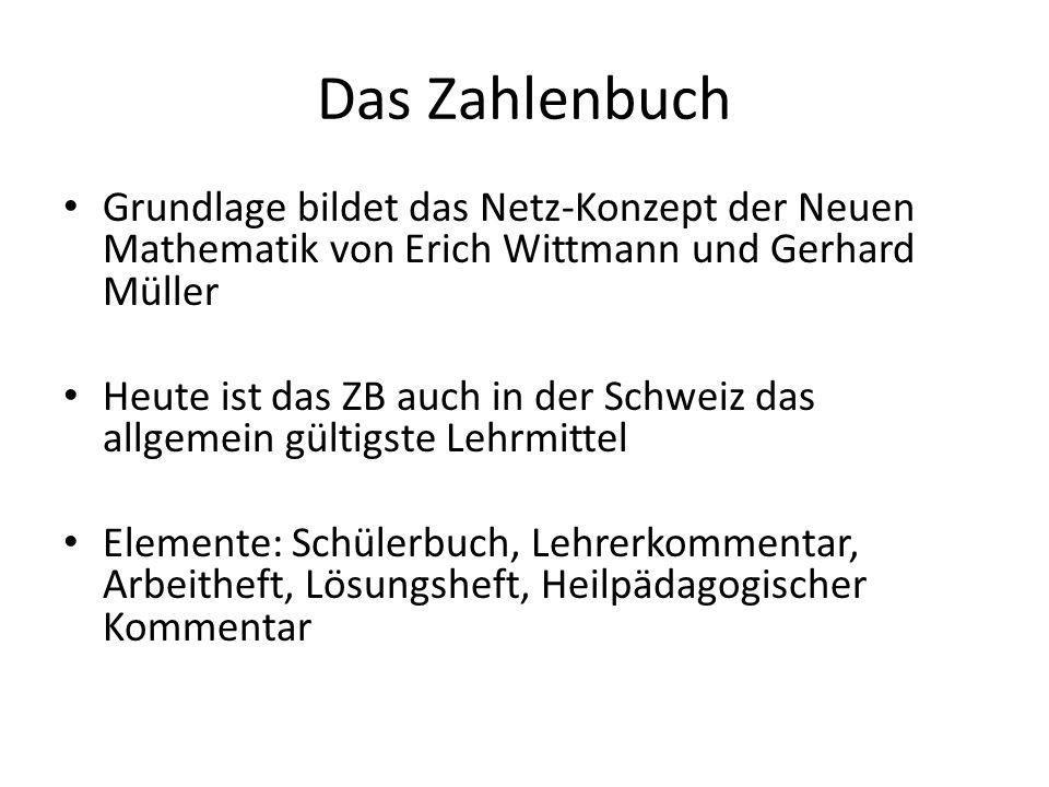 Das Zahlenbuch Grundlage bildet das Netz-Konzept der Neuen Mathematik von Erich Wittmann und Gerhard Müller.