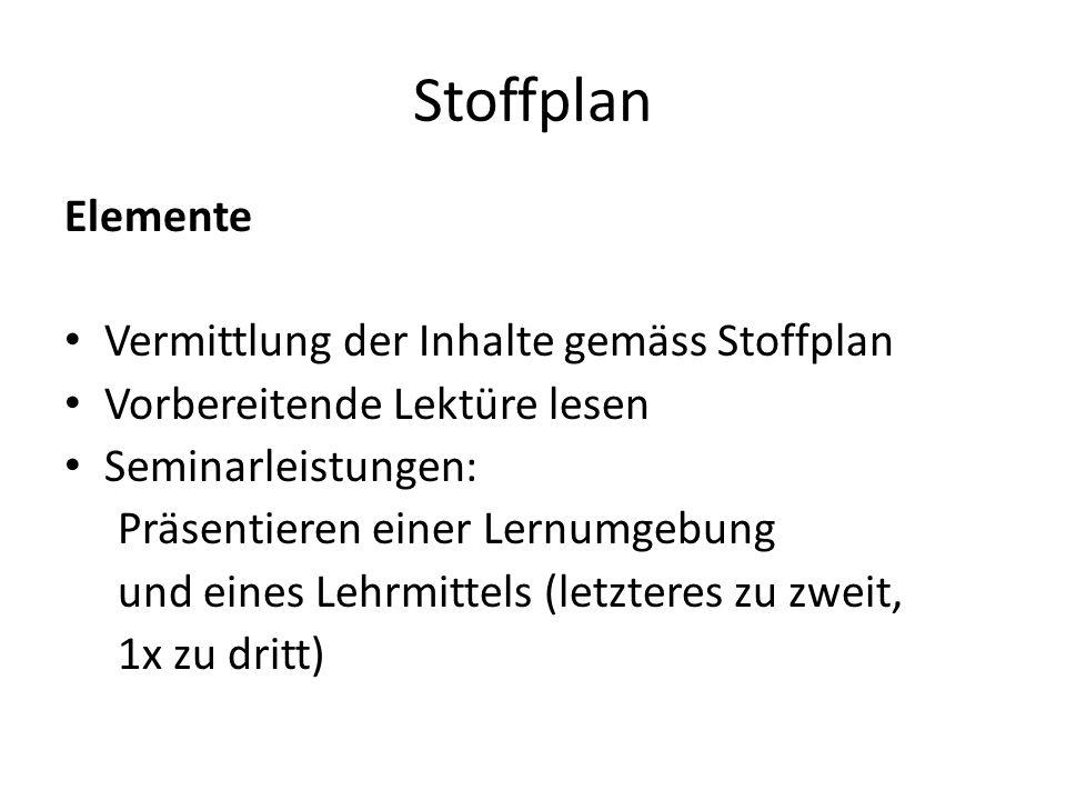 Stoffplan Elemente Vermittlung der Inhalte gemäss Stoffplan