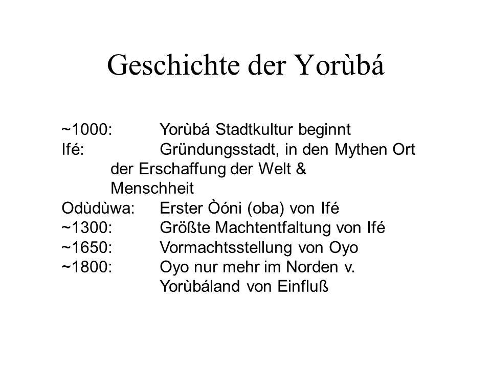 Geschichte der Yorùbá ~1000: Yorùbá Stadtkultur beginnt