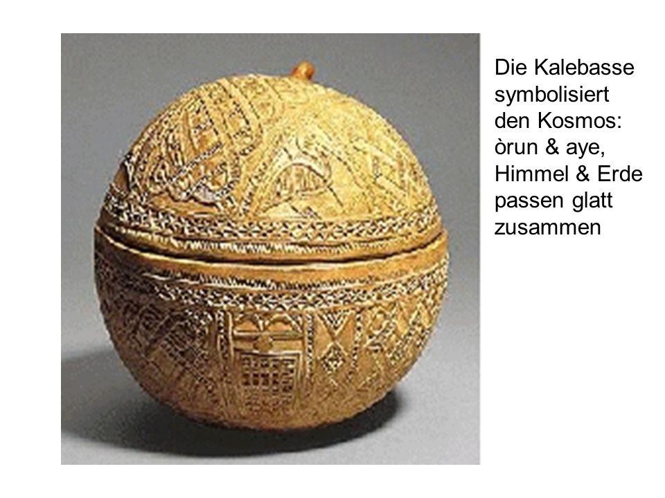 Die Kalebasse symbolisiert