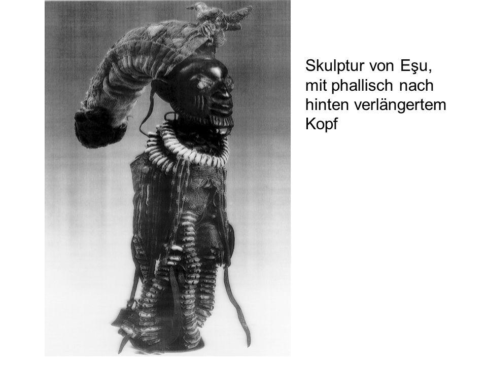 Skulptur von Eşu, mit phallisch nach hinten verlängertem Kopf
