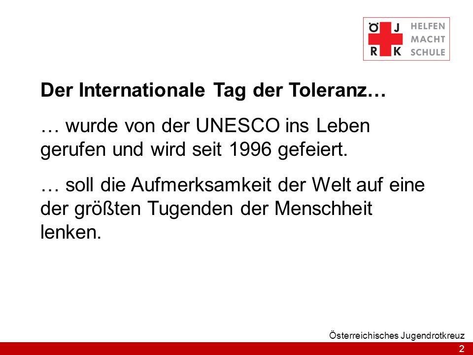 Der Internationale Tag der Toleranz…