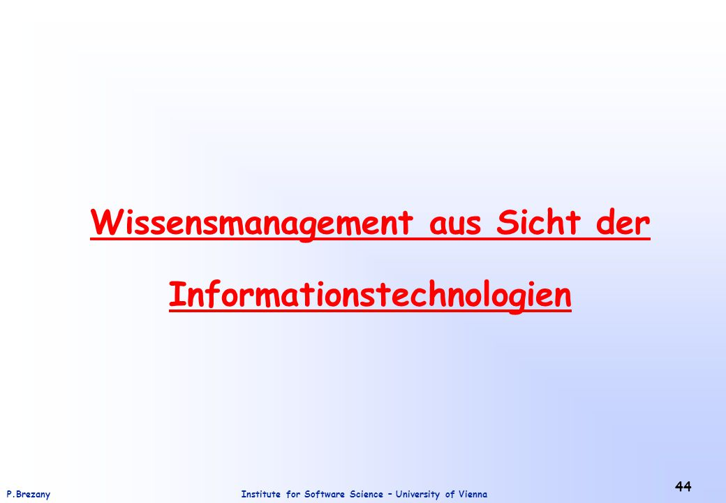 Wissensmanagement aus Sicht der Informationstechnologien