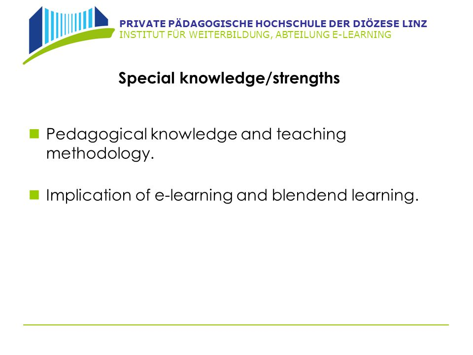Special knowledge/strengths